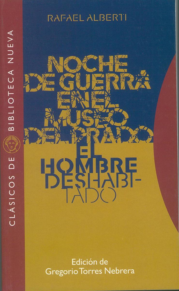 NOCHE DE GUERRA EN EL MUSEO DEL PRADO. EL HOMBRE DESHABITADO: portada