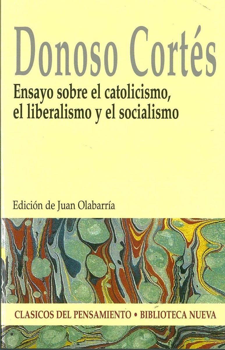ENSAYO SOBRE EL CATOLICISMO, EL LIBERALISMO Y EL SOCIALISMO: portada