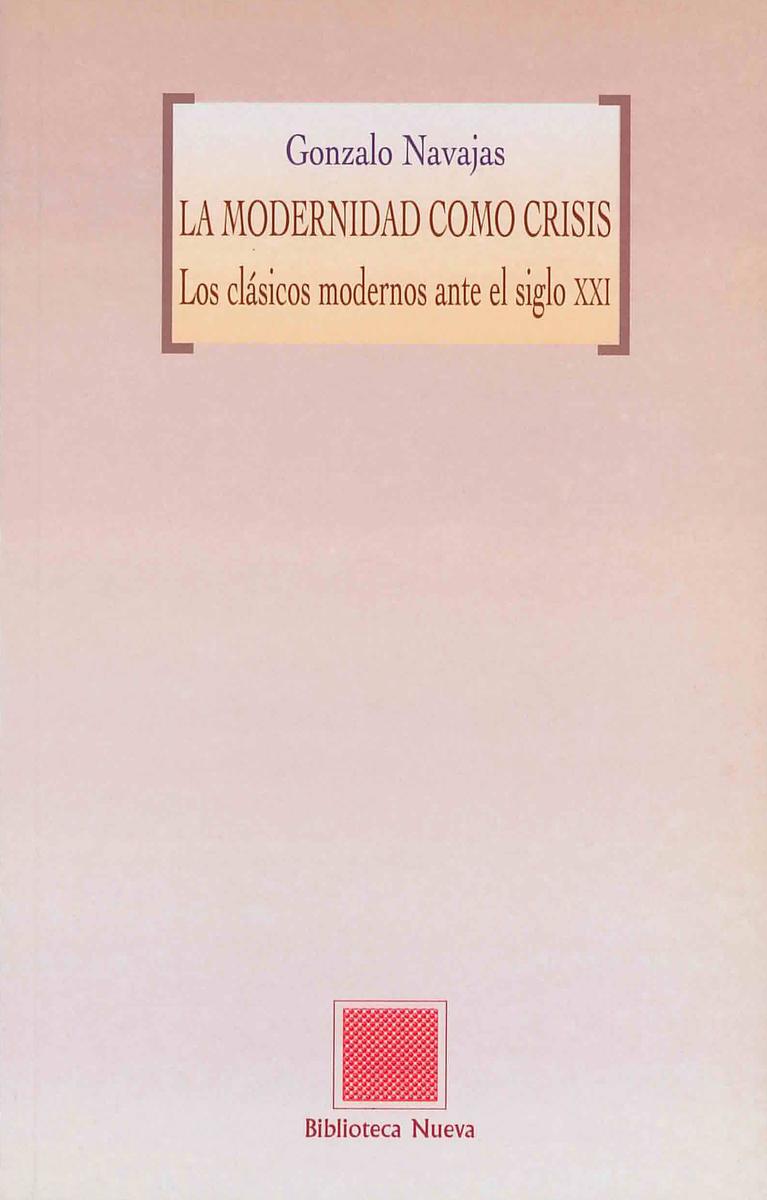 MODERNIDAD COMO CRISIS, LA: portada