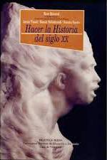 HACER LA HISTORIA DEL SIGLO XX: portada