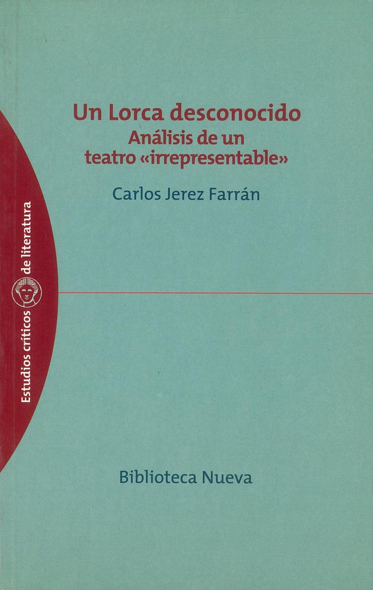 LORCA DESCONOCIDO, UN: portada