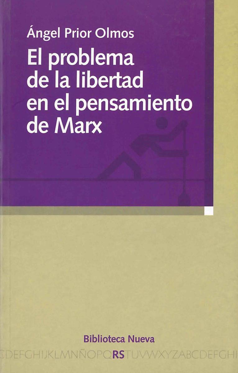 PROBLEMA DE LA LIBERTAD EN EL PENSAMIENTO DE MARX, EL: portada