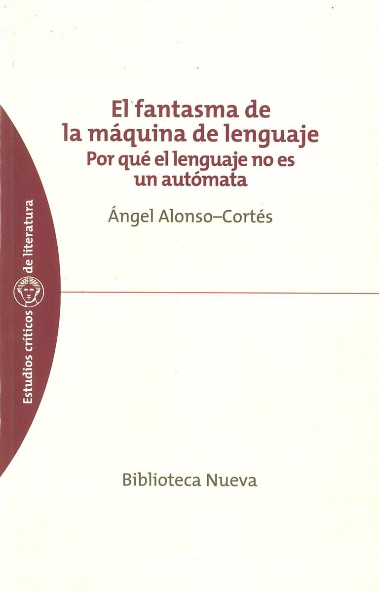 FANTASMA DE LA MÁQUINA DE LENGUAJE, EL: portada