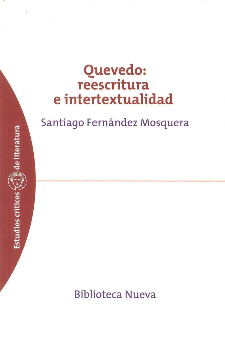 QUEVEDO: REESCRITURA E INTERTEXTUALIDAD: portada