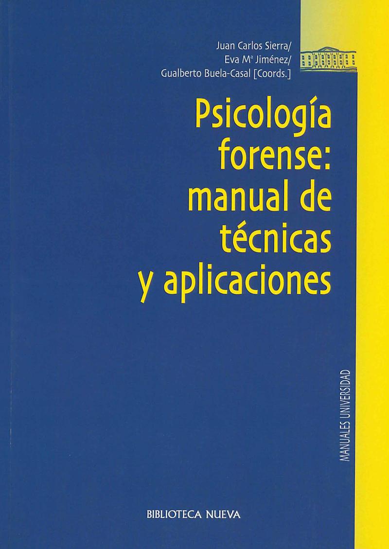 PSICOLOGÍA FORENSE: MANUAL DE TÉCNICAS Y APLICACIONES: portada