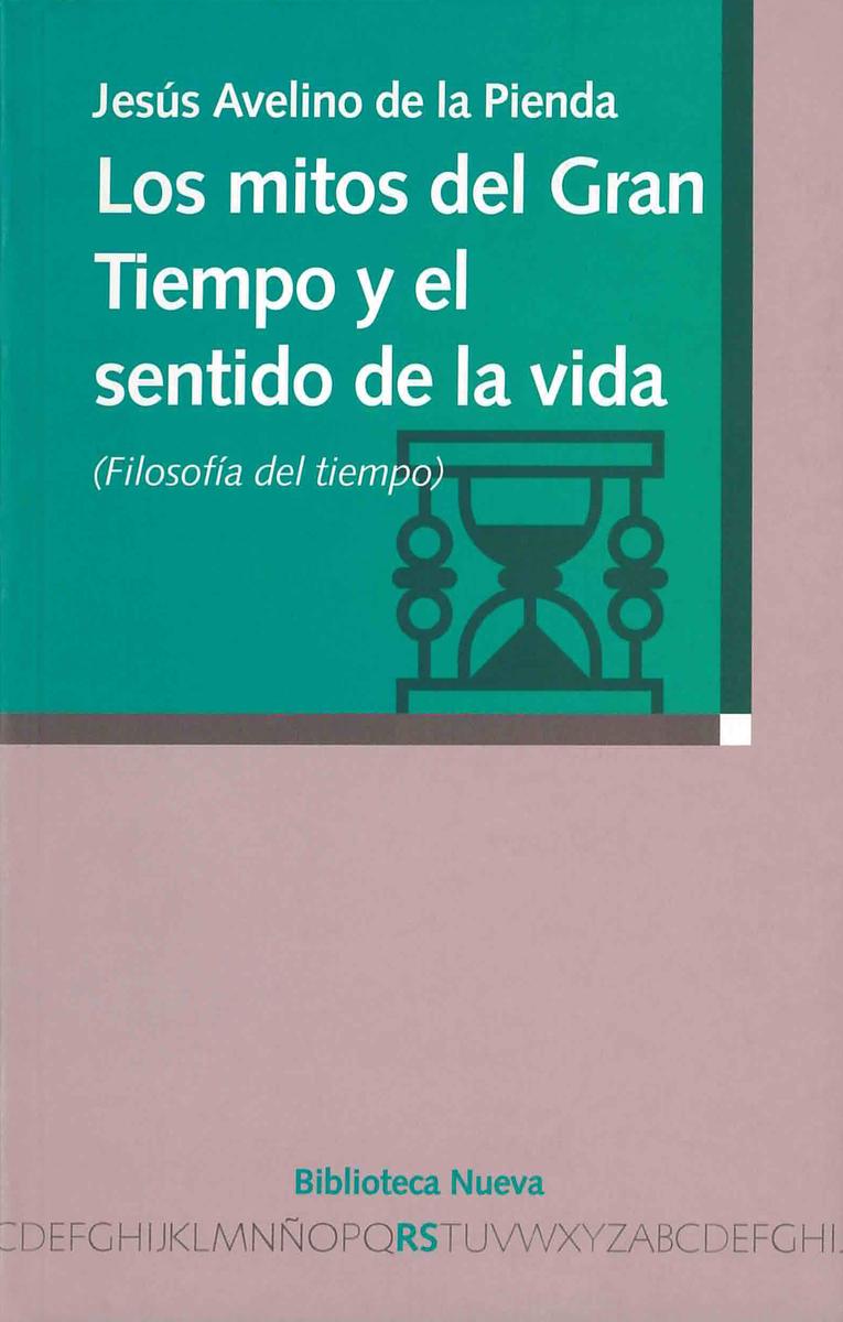 LOS MITOS DEL GRAN TIEMPO Y EL SENTIDO DE LA VIDA: portada