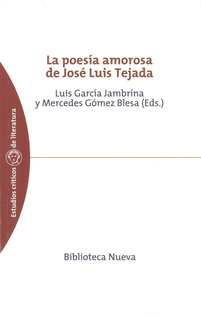 POESÍA AMOROSA DE JOSÉ LUIS TEJADA, LA: portada