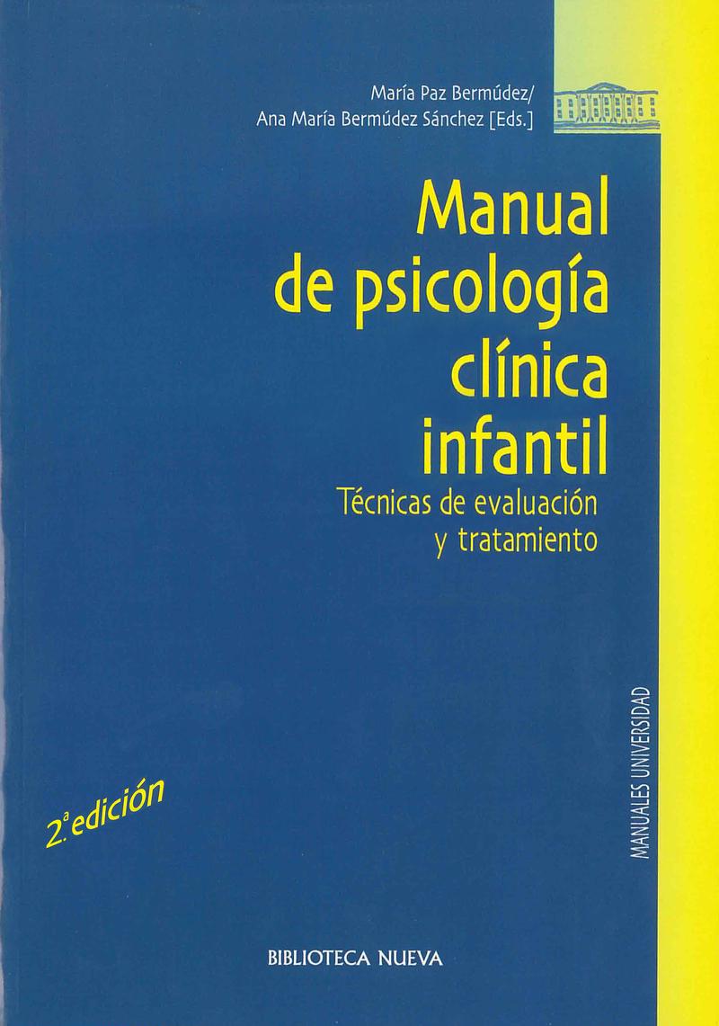 MANUAL DE PSICOLOGÍA CLINICA INFANTIL. TÉCNICAS DE EVALUACIÓ: portada
