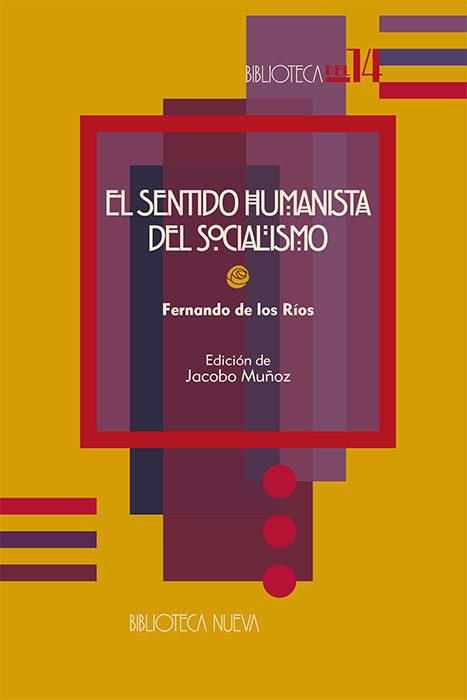 EL SENTIDO HUMANISTA DEL SOCIALISMO.: portada
