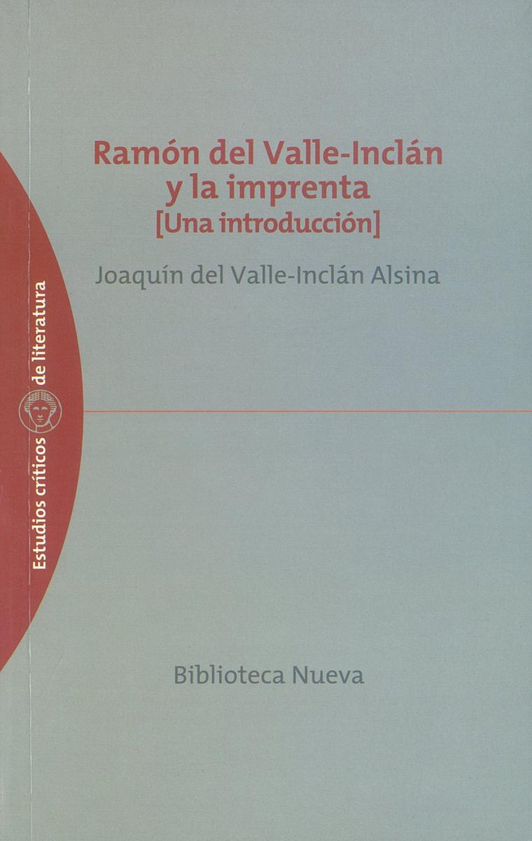 RAMÓN DEL VALLE-INCLÁN Y LA IMPRENTA: portada