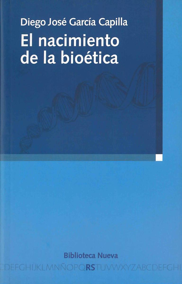 NACIMIENTO DE LA BIOÉTICA, EL: portada