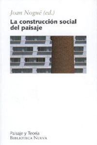 LA CONSTRUCCION SOCIAL DEL PAISAJE: portada
