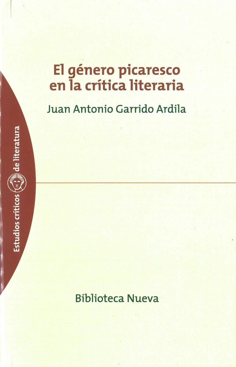 GÉNERO PICARESCO EN LA CRÍTICA LITERARIA, EL: portada