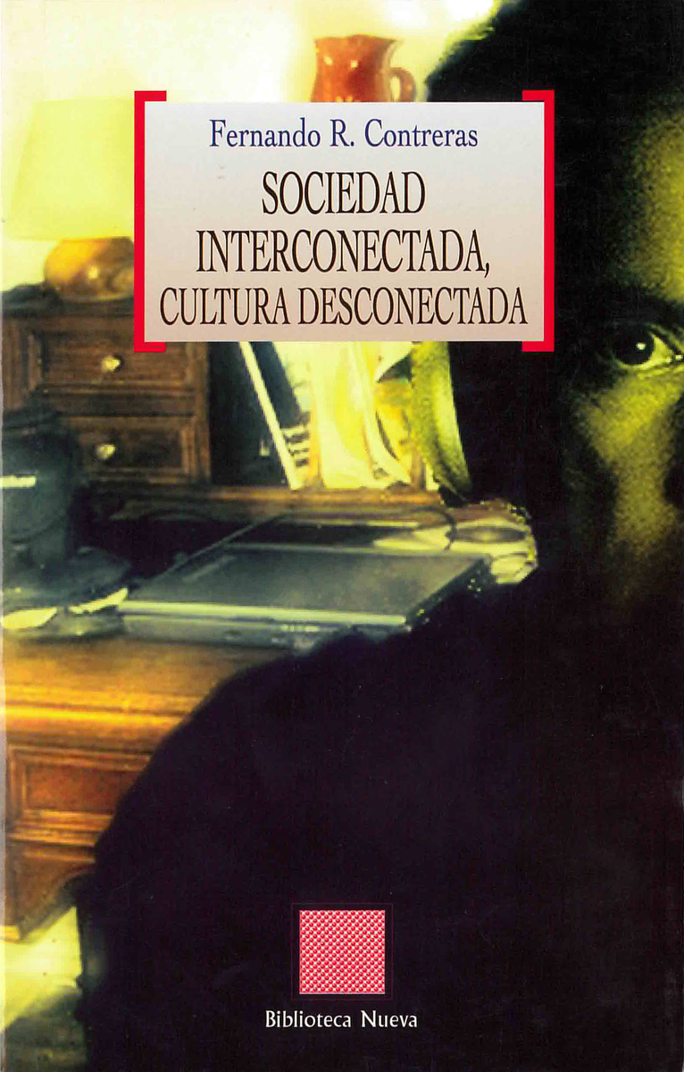 SOCIEDAD INTERCONECTADA, CULTURA DESCONECTADA: portada