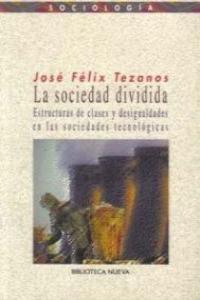 SOCIEDAD DIVIDIDA,LA (reimpresión diciembre 2013): portada