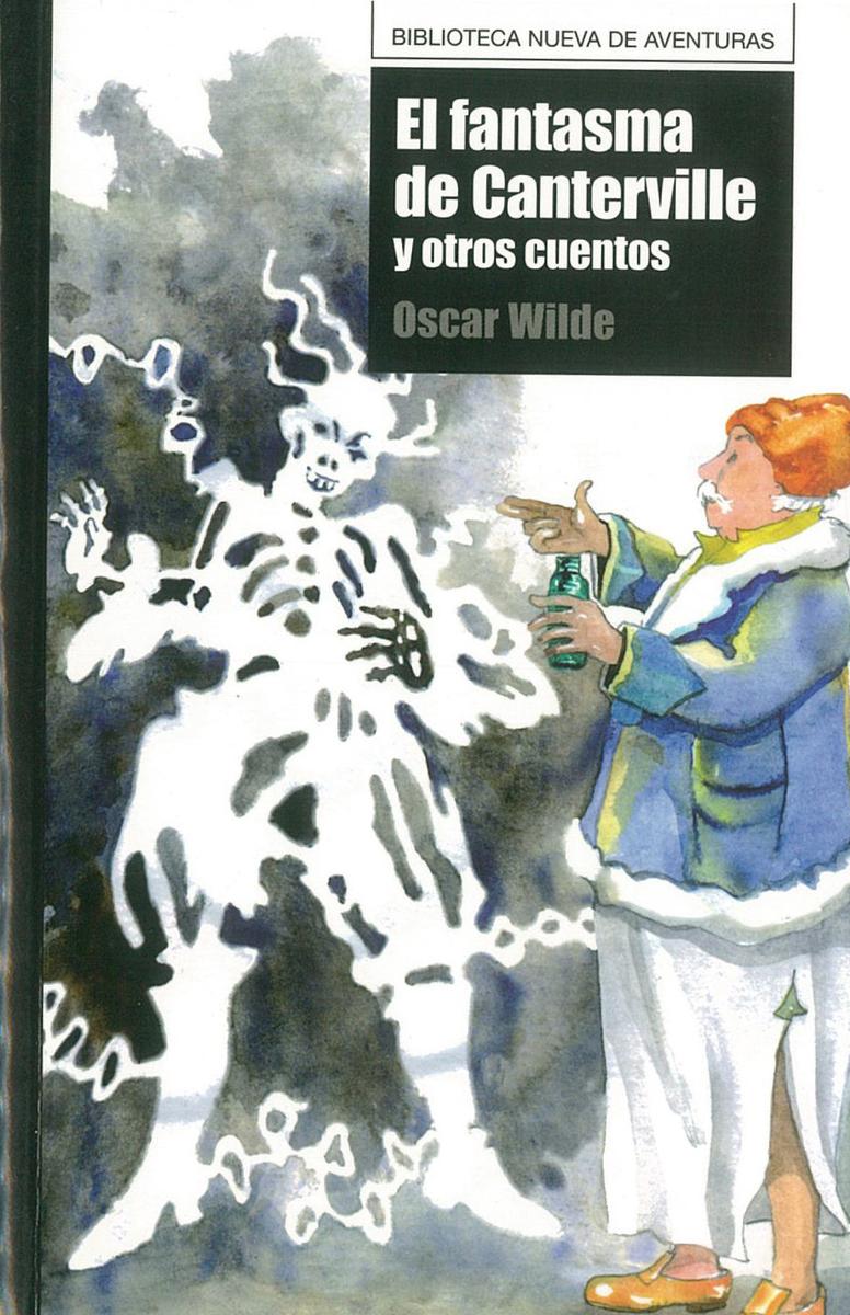 FANTASMA DE CANTERVILLE Y OTROS CUENTOS, EL: portada