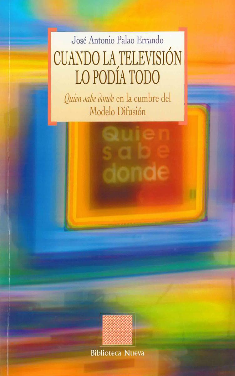 CUANDO LA TELEVISI�N LO POD�A TODO: portada