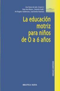 EDUCACION MOTRIZ PARA NIÑOS DE 0 A 6 AÑOS,LA: portada