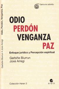 ODIO PERDON VENGANZA PAZ: portada
