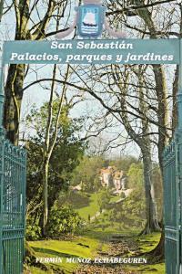 SAN SEBASTIAN PALACIOS PARQUES Y JARDINES: portada