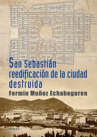 SAN SEBASTIÁN REEDIFICACIÓN DE LA CIUDAD DESTRUIDA: portada