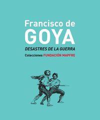 Francisco de Goya. Desastres de la Guerra: portada