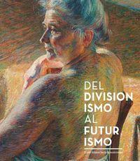 Del divisionismo al futurismo: portada