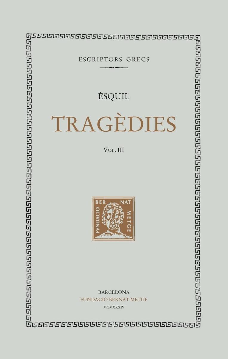 TRAGÈDIES, VOL III - Rústica: portada