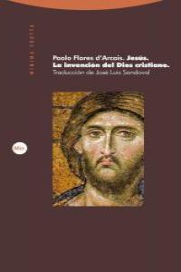 JESÚS. LA INVENCIÓN DEL DIOS CRISTIANO: portada