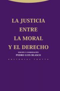 LA JUSTICIA ENTRE LA MORAL Y EL DERECHO: portada