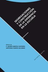 SEGREGACIONES Y CONSTRUCCIÓN DE LA DIFRENCIA EN LA ESCUELA: portada