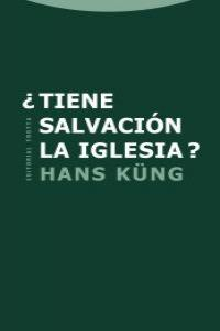 ¿TIENE SALVACIóN LA IGLESIA?: portada