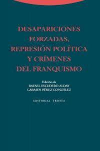 DESAPARICIONES FORZADAS, REPRESI�N POL�TICA Y CR�MENES DEL F: portada