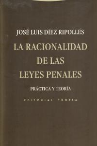 LA RACIONALIDAD DE LAS LEYES PENALES: portada