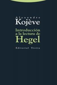 INTRODUCCIóN A LA LECTURA DE HEGEL: portada