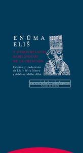ENUMA ELIš Y OTROS RELATOS BABILóNICOS DE LA CREACIóN: portada