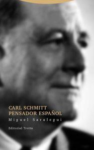 Carl Schmitt pensador español: portada