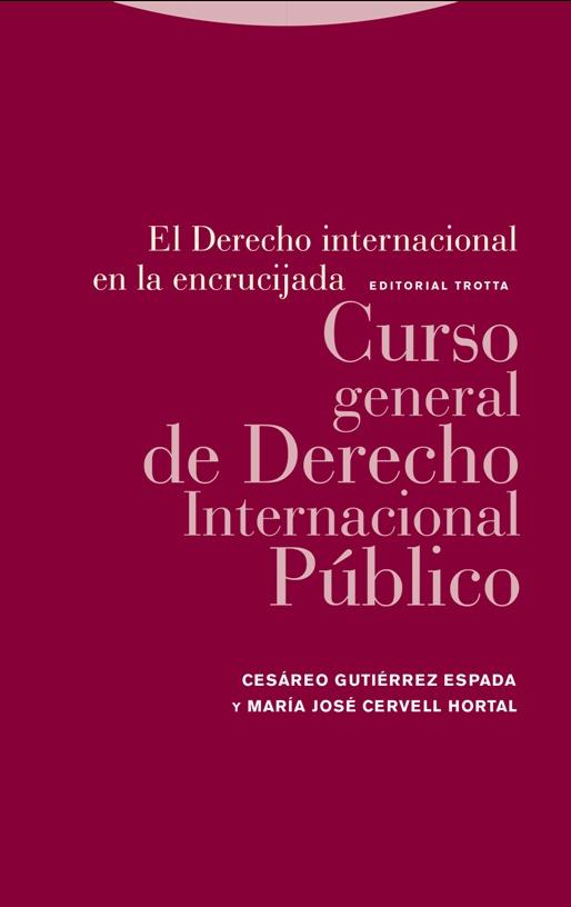 El Derecho internacional en la encrucijada: portada