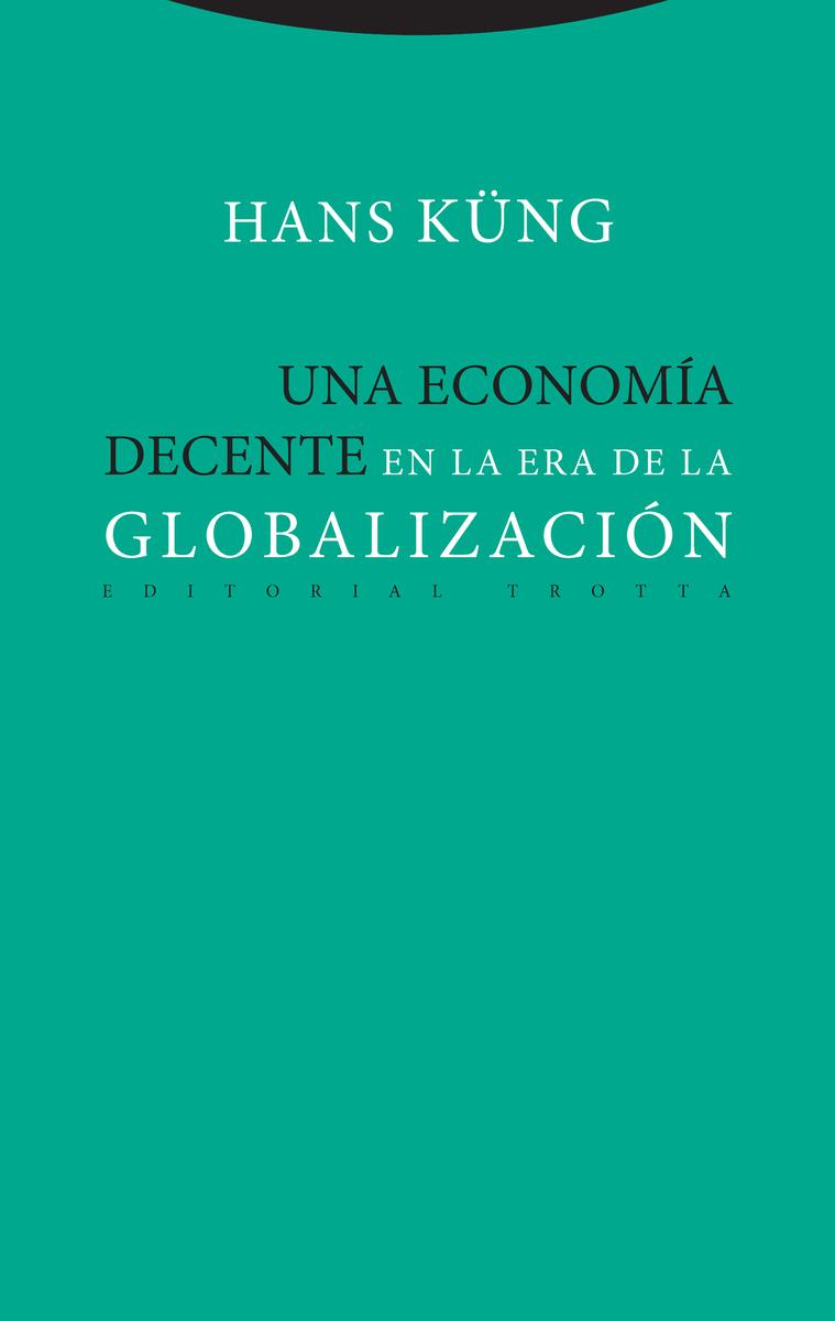 Una economía decente en la era de la globalización: portada