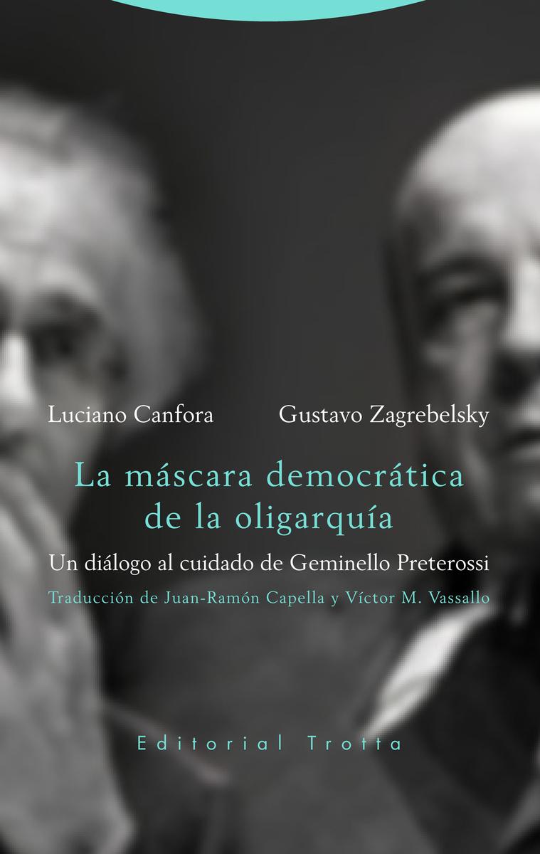 La máscara democrática de la oligarquía: portada
