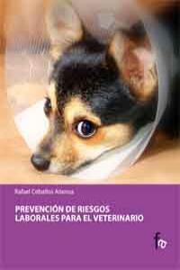PREVENCIÓN DE RIESGOS LABORALES PARA EL VETERINARIO: portada