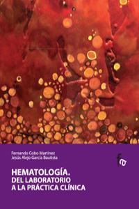 HEMATOLOGIA DEL LABORATORIO A LA PRACTICA CLINICA: portada