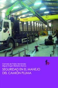 SEGURIDAD EN EL MANEJO DEL CAMION PLUMA: portada