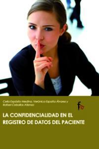 CONFIDENCIALIDAD EN EL REGISTRO DE DATOS DEL PACIENTE,EL: portada