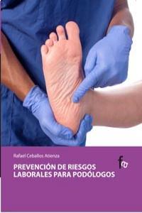 PREVENCION DE RIESGOS LABORALES PARA PODOLOGOS: portada