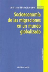 SOCIOECONOMIA DE LAS MIGRACIONES EN UN MUNDO GLOBALIZADO: portada