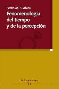FENOMENOLOGíA DEL TIEMPO Y DE LA PERCEPCIóN: portada