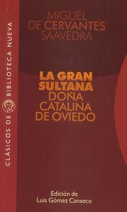 GRAN SULTANA DOÑA CATALINA DE OVIEDO,LA: portada