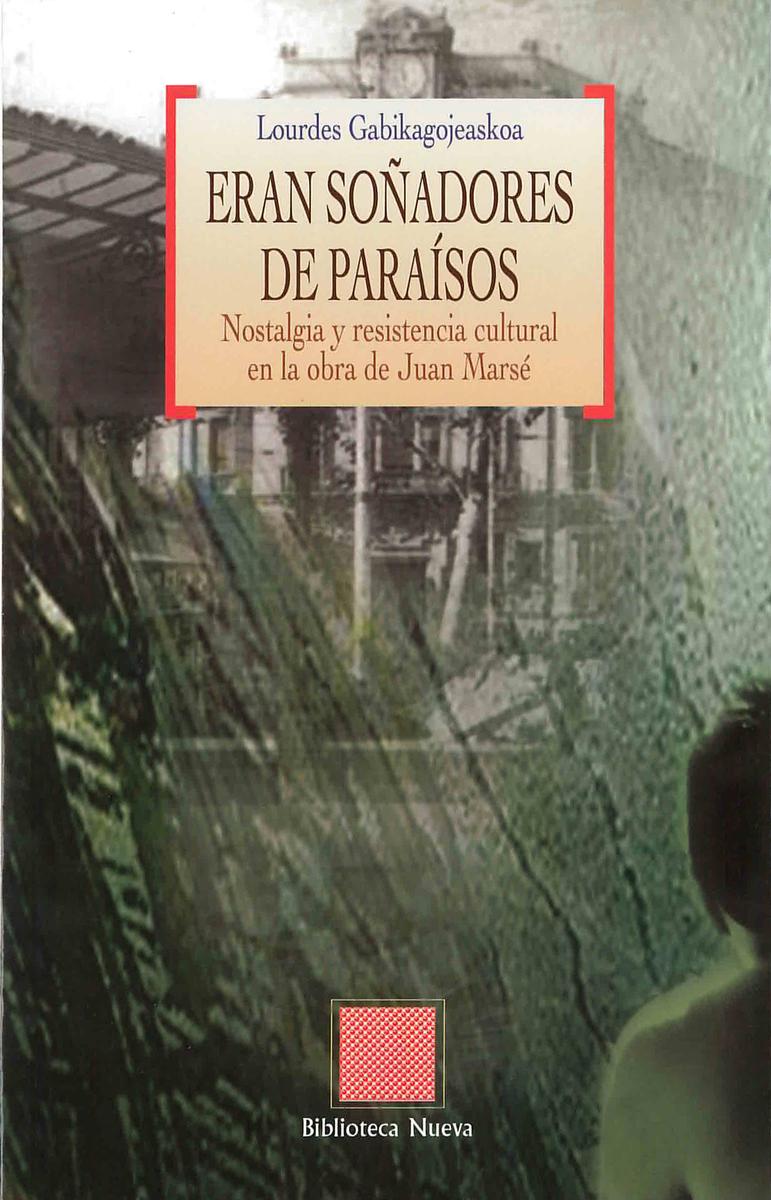 ERAN SOÑADORES DE PARAÍSOS: portada