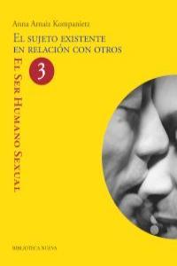 EL SUJETO EXISTENTE EN RELACIóN CON OTROS: portada